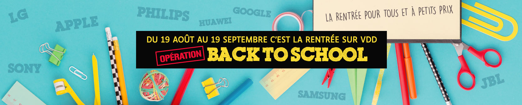 Back To School 2019 : La Rentrée High-Tech avec Vente du Diable !